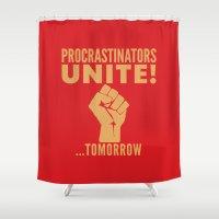 propaganda Shower Curtains featuring Procrastinators Unite Tomorrow (Red) by CreativeAngel