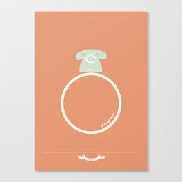 Ring me. Canvas Print