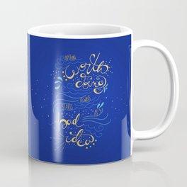 Anything Worth Doing - Nikolai Lantsov Coffee Mug