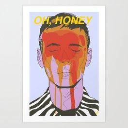 oh, Honey! Art Print