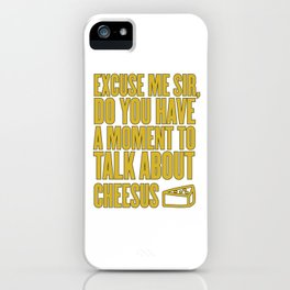 Funny Jesus Cheesus Sarcasm Sarcastic Cheese Lover iPhone Case