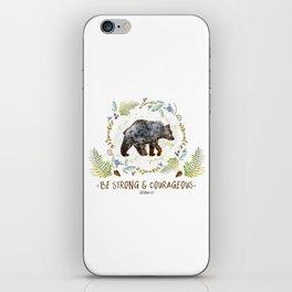 "Bear ""Be Strong & Courageous"" Joshua 1:9 iPhone Skin"