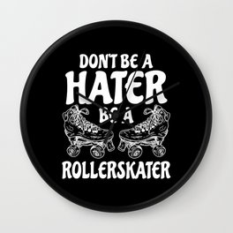 Be A Rollerskater Wall Clock