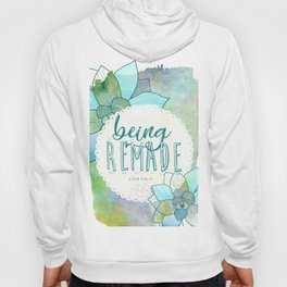 Being Remade - Watercolor Hoody
