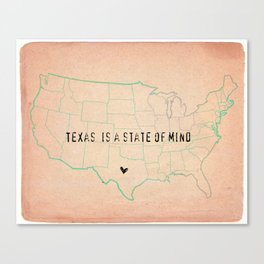 Texas is a State of Mind Canvas Print