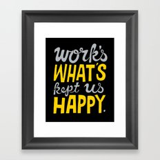 Happy Work Framed Art Print