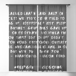 30 | Keep Going Quotes 190512 Sheer Curtain