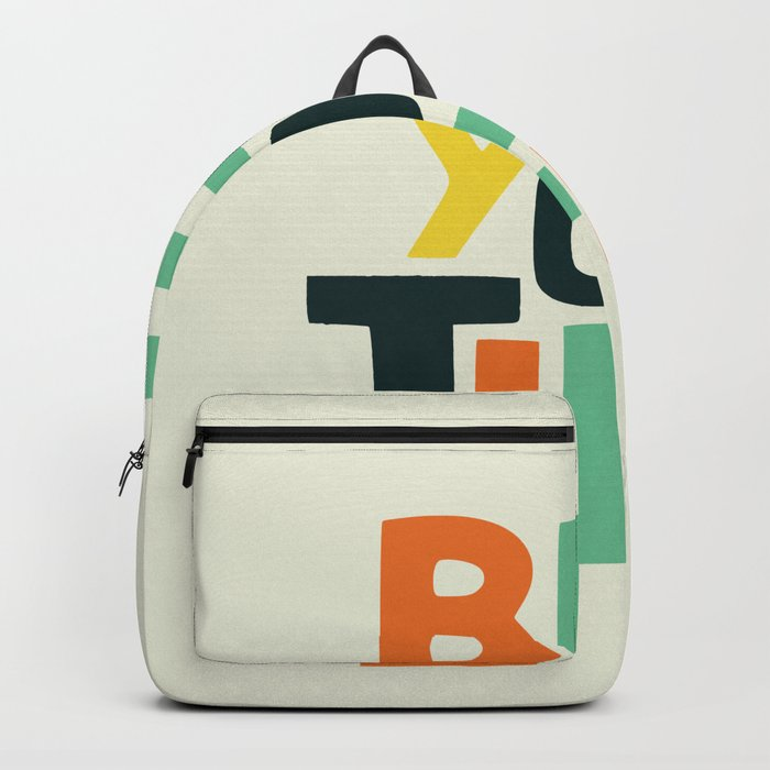 Be you! Backpack