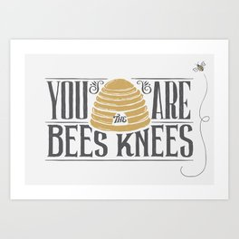 Bee's Knees Art Print