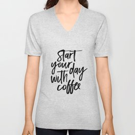 BUT FIRST COFFEE Quote, Start Your Day With Coffee,Calligraphy Quote,Coffee Sign,Funny Kitchen Decor Unisex V-Neck
