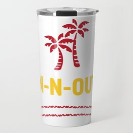 IN-N-OUT - Best burger Joint Travel Mug
