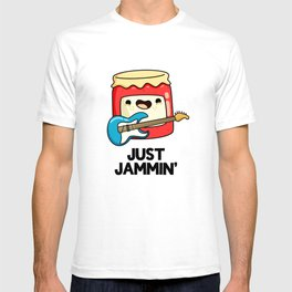 Just Jammin Cute Music Jam Pun T-shirt