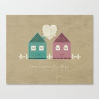 home sweet home Canvas Prints featuring Home by Teo Zirinis