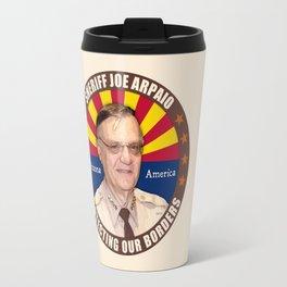 Sheriff Joe Arpaio Travel Mug