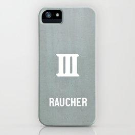 RAUCHER: a German smoker iPhone Case