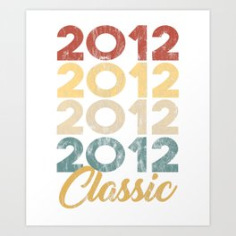 Vintage Classic 2012 Shirt 6th Birthday Party Celebration Gifts Art Print