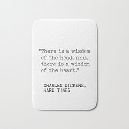 Charles Dickens, Hard times quote Bath Mat