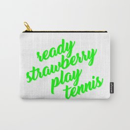 Ready strawberry play tennis type Carry-All Pouch