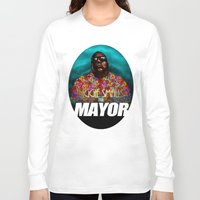 biggie smalls Long Sleeve T-shirts featuring Biggie Smalls for Mayor by Tom Brodie-Browne