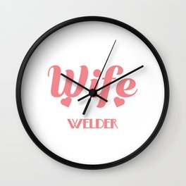 """I'm A Proud Wife Of A Freaking Awesome Welder"" tee. Makes an awesome gift to your friends too!  Wall Clock"