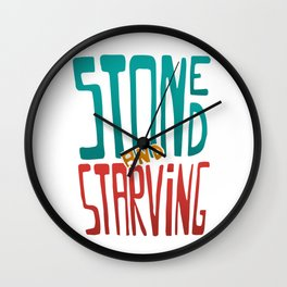 Stoned and Starving Wall Clock