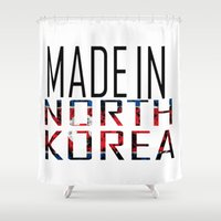 korea Shower Curtains featuring Made In North Korea by VirgoSpice