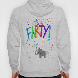 FARTY TIME Hoody