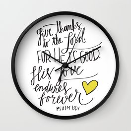 He is Good Wall Clock