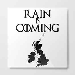 Rain is coming - UK and Ireland Metal Print