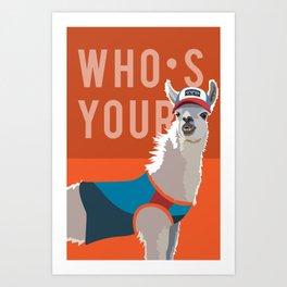 Who's Your Llama Art Print