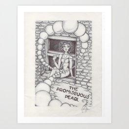 The Promiscuous Pearl Art Print