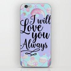 I Will Love you Always - Sweet Shop Doughnut Macaron iPhone & iPod Skin