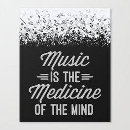 Music Medicine Mind Quote Canvas Print