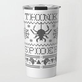I Think I Spider I Think I'm Crazy Travel Mug