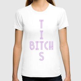 BITCH TITS (PURPLE) T-shirt