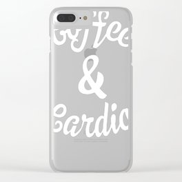 COFFEE _ CARDIO T-SHIRT Clear iPhone Case