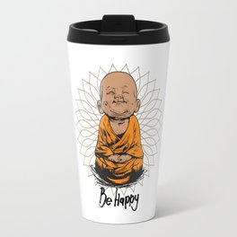 Be Happy Little Buddha Travel Mug