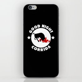 Good Night corrida iPhone Skin