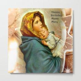 Mama Mary  Metal Print