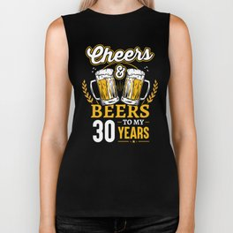 Cheers And Beers To My 30 Years 30th Birthday Gift Biker Tank