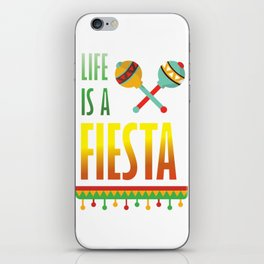 Life is a Fiesta Graphic Mexican Party T-shirt iPhone Skin