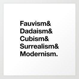 Fauvism & Dadaism & Surrealism & Modernism Art Print