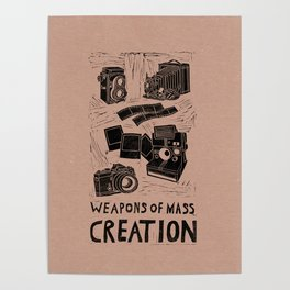 Weapons Of Mass Creation - Photography (blk on brown) Poster