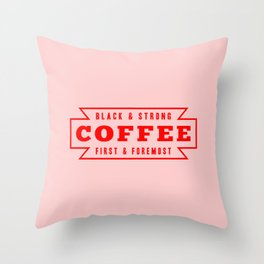 Coffee First in Red Throw Pillow