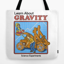 LEARN ABOUT GRAVITY Tote Bag