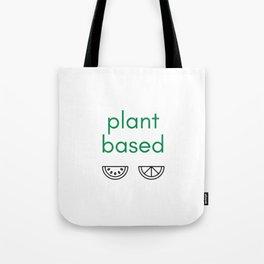 PLANT BASED - VEGAN Tote Bag