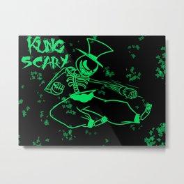 KUNG SCARY Metal Print