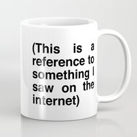internet Mugs featuring Internet reference by htsvll