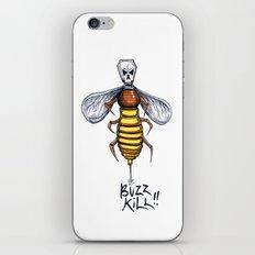 Buzz Kill iPhone & iPod Skin