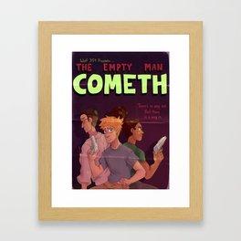 Empty Man Cometh Framed Art Print